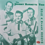 "LP  - ✦✦ THE JOHNNY BURNETTE TRIO ✦✦ "" Rock A Billy Boogie """
